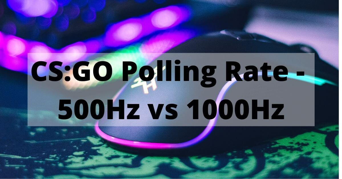 1000 hz vs 500hz polling rate csgo betting station casino online sports betting